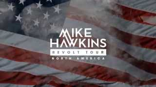 Mike Hawkins | Revolt Tour | North America Dates