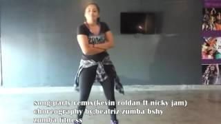 Party-kevin roldan ft nicky jam choreo by beatriz zumba bshy