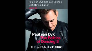 Paul van Dyk & Las Salinas feat. Betsie Larkin - Love Is  (Original Mix)