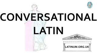 Conversational Latin  07 - Morning Greetings - Learn to Speak Latin