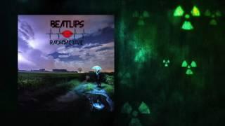 Beatlips - Radioactive (OFFICIAL AUDIO)