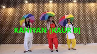 Kaniyan | Kaur B | punjabi dance with prop , bhangra, choreography by the dance mafia