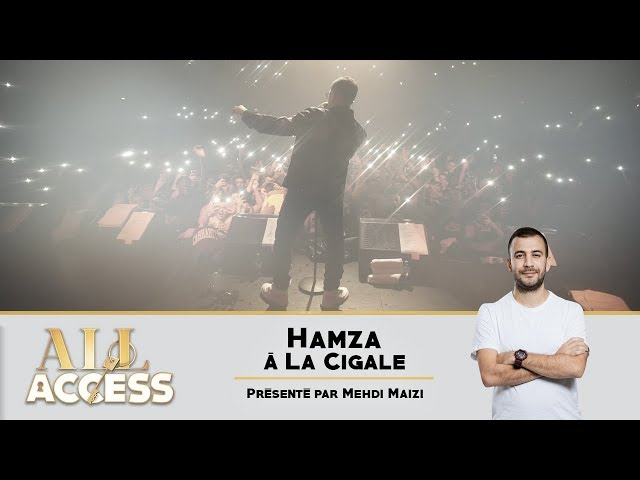 Hamza at La Cigale(Report) – All access