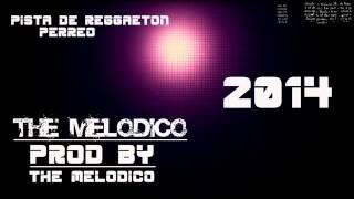 "Pista de Reggaeton Full Perro 2015 ""GRATIS"" #2 (PROD. BY THE MELODICO LMC)"