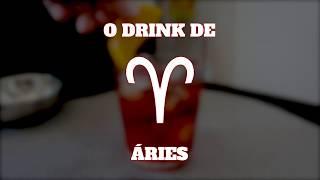 O DRINK DE ÁRIES (Drinks do Zodíaco) | E Tome Drink!