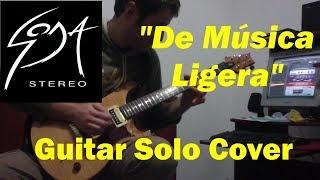 Soda Stereo - De Música Ligera (Guitar Solo Cover)