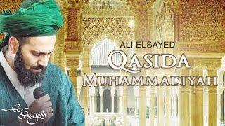Qasidah Muhammadiyah - Ali Elsayed