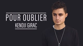POUR OUBLIER - KENDJI GIRAC - ETHAN COVER