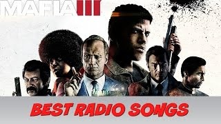 Mafia 3 Best Radio Songs