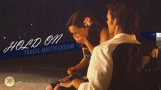 Hold On || Sad Multifandom