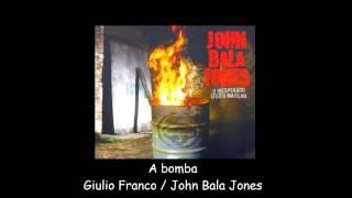 John Bala Jones - A bomba
