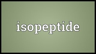Isopeptide Meaning width=
