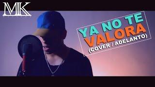 El Villano - Ya No Te Valora (Cover/Adelanto) - Ft. Rico - Malyeko.
