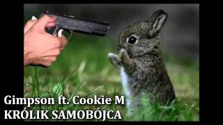 Gimpson ft. Cookie M - Królik Samobójca (prod. Beats Nation)