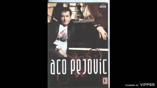 Aco Pejovic - Nisam se bogat rodio - (Audio 2008)