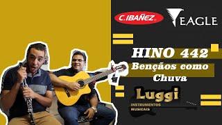Hino 442 - Bençãos como Chuva - Clarinete Harlen e Violão Eagle Ch-800
