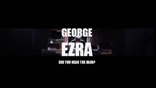 George Ezra - Did you hear the rain? (Subtítulos en español)