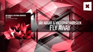 Jak Aggas & Victoria Shersick - Fly Away (Amsterdam Trance)