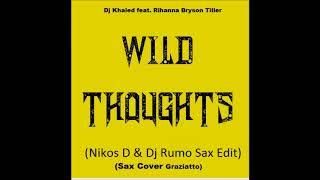 Dj Khaled ft Rihanna - Wild thoughts (Nikos D & Dj Rumo Sax Edit)