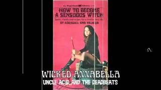 Wicked Annabella-Uncle Acid and the deadbeats