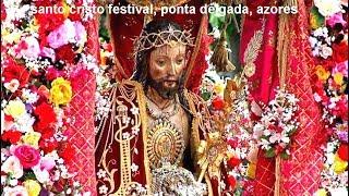 AZORES' BIG EVENT TO SEE , SANTO CRISTO  PONTA DELGADA, 5/21/17