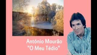 António Mourão  *** O meu Tédio***