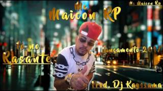 Mc Maicon  Rp = To No Rasante ((( Prod. Dj Kayssama ))) Lançamento 2017