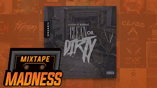 S Loud - Clean or Dirty ft. Bonkaz | @MixtapeMadness