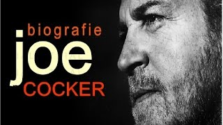BIOGRAFIE JOE COKER BY obl HD 2015