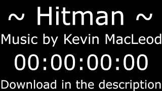 Hitman - Kevin Macleod + Download ( free2use )