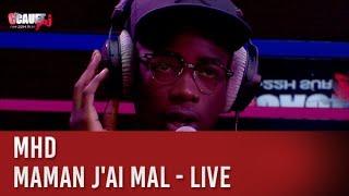 MHD - Maman j'ai mal - Live - C'Cauet sur NRJ