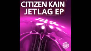 Citizen Kain - Jetlag (Official Release) TETA
