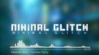 Techno Party - Minimal Glitch