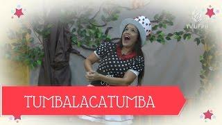 Tumbalacatumba - Brincadeira  Cantada