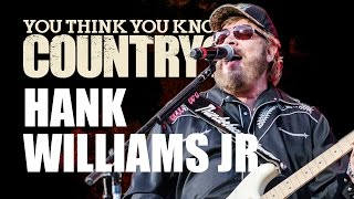 Hank Williams Jr. - You Think You Know Country?