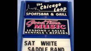 "The White Saddle Band ""A Little Less Poor"""