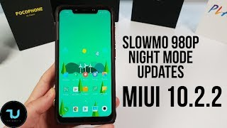 Pocophone F1 MIUI 10.2.2 Updates/960fps Slow mo&Night Mode Camera Review/Antutu/PUBG gaming 2019