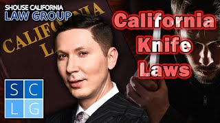 California Knife Laws (a former D.A. explains)