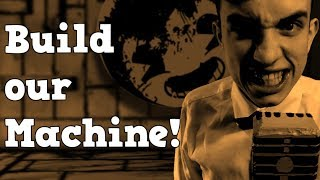 """BENDY AND THE INK MACHINE SONG: """"Build our Machine"""" [PREVIEW] [Live Action Music Video]"""