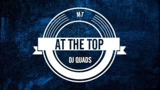 [VLOG MUSIC] Dj QUADS - AT THE TOP (No Copyright)