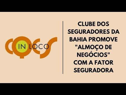 """Imagem post: Clube dos Seguradores da Bahia promove """"Almoço de Negócios"""" com a Fator Seguradora"""