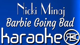 Nicki Minaj - Barbie Going Bad | Karaoke, Lyrics, Instrumental