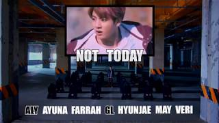 【COLLAB COVER】 BTS (방탄소년단) - NOT TODAY