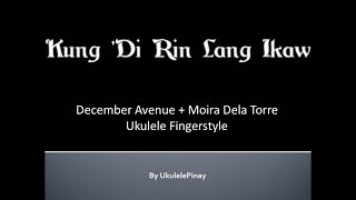Kung 'Di Rin Lang Ikaw ~ ukulele fingerstyle + TABS