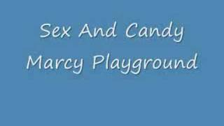Marcy Playground- Sex and Candy
