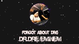 Dr.Dre ft Eminem - Forgot About Dre [HQ]