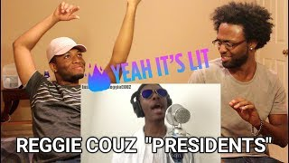 Reggie Couz #KnowYourPresidents (REACTION)