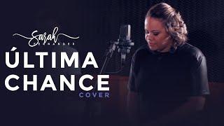 Sarah Fernandes - Última chance (cover)