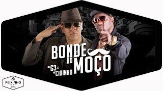 MC G3 e MC Cidinho - Bonde do Moço (DJ Netto)
