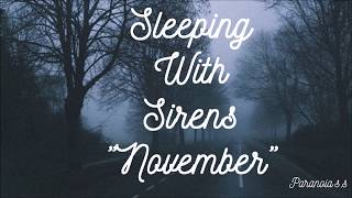 "Sleeping With Sirens ""November"" 